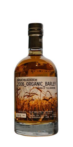 Bruichladdich 2006 Organic Barley Mains of Tullibardine